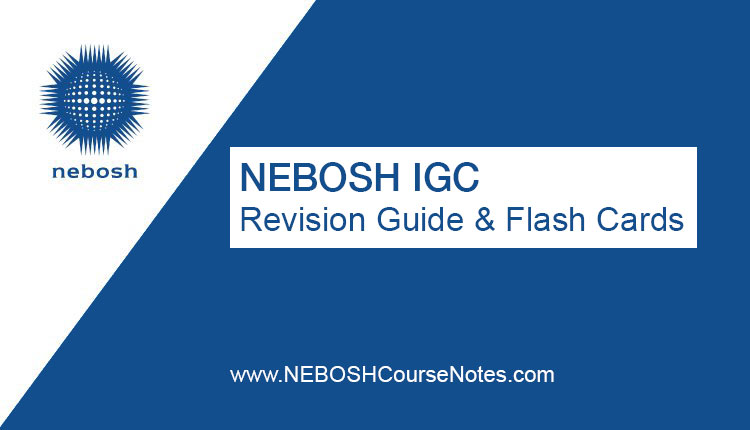 NEBOSH Revision Guide & Flash Cards