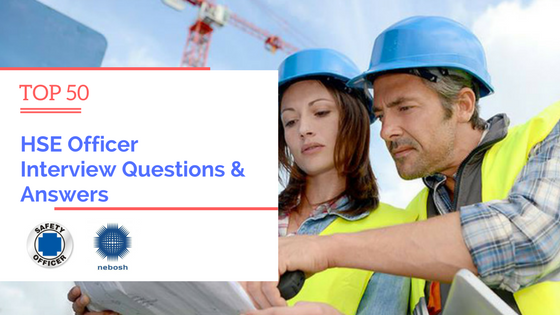 Safety Officer Interview Questions and Answers PDF